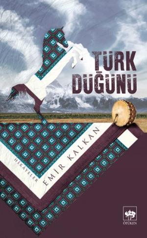 Ötüken Kitap | Türk Düğünü Emir Kalkan