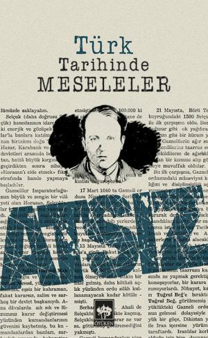 Ötüken Kitap | Türk Tarihinde Meseleler Hüseyin Nihal ATSIZ