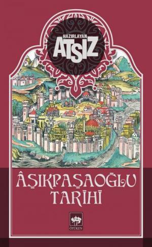 Ötüken Kitap | Aşıkpaşaoğlu Tarihi Hüseyin Nihal ATSIZ