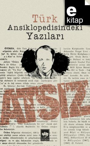 Türk Ansiklopedisindeki Yazıları / e-kitap