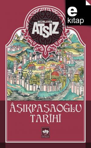 Aşıkpaşaoğlu Tarihi / e-kitap