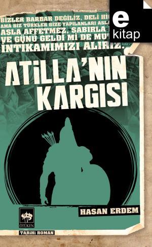 Ötüken Kitap | Atilla'nın Kargısı Hasan Erdem