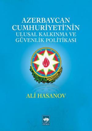 Ötüken Kitap | Azerbaycan Cumhuriyeti'nin Ulusal Kalkınma ve Güvenlik