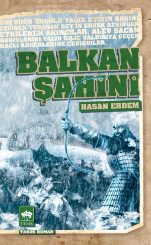 Ötüken Kitap | Balkan Şahini Hasan Erdem