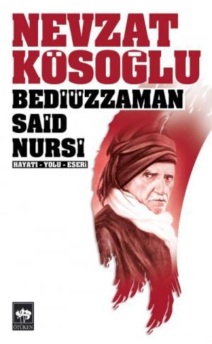 Ötüken Kitap | Bediüzzaman Said Nursi Nevzat Kösoğlu