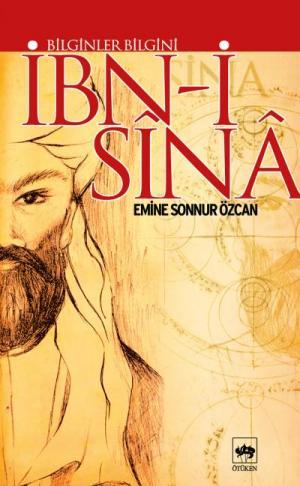Ötüken Kitap | Bilginler Bilgini İbn-i Sina Emine Sonnur Özcan