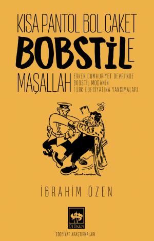 Ötüken Kitap | Kısa Pantol Bol Caket Bobstile Maşallah İbrahim Özen