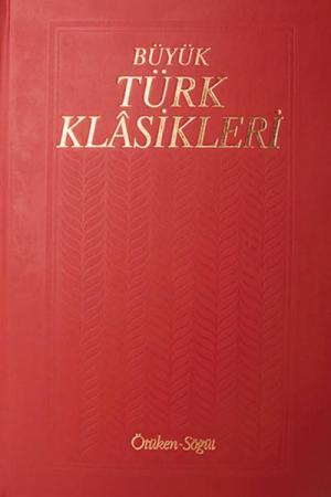 Büyük Türk Klasikleri CİLT 8