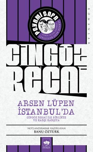 Arsen Lüpen İstanbul'da