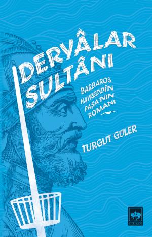 Deryalar Sultanı