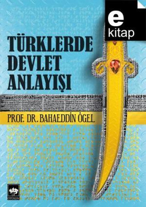 Türklerde Devlet Anlayışı / e-kitap