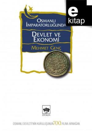 Osmanlı İmparatorluğu'nda Devlet ve Ekonomi / e-kitap