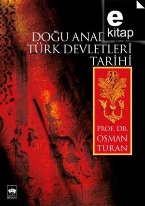 Doğu Anadolu Türk Devletleri Tarihi / e-kitap