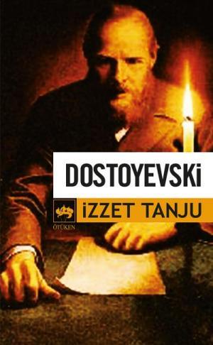 Ötüken Kitap | Dostoyevski İzzet Tanju