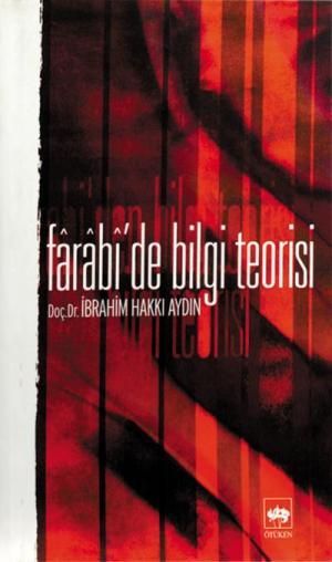 Farabi'de Bilgi Teorisi