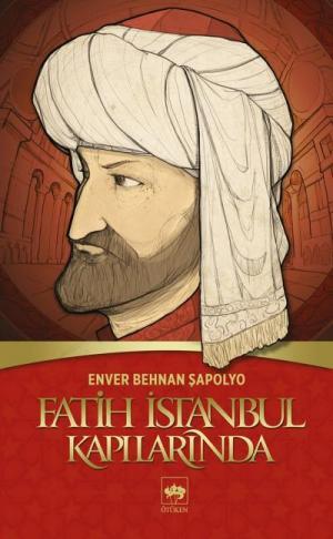 Fatih İstanbul Kapılarında