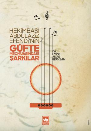 Güfte Mecmuasındaki Şarkılar