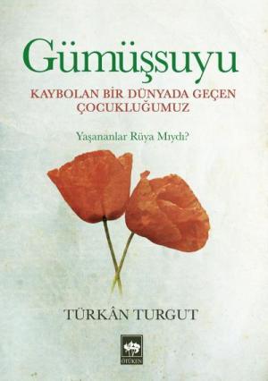 Ötüken Kitap | Gümüşsuyu Türkan Turgut