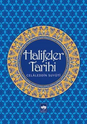 Ötüken Kitap | Halifeler Tarihi Celaleddin Suyuti