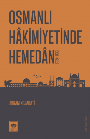 Osmanlı Hâkimiyetinde Hemedân