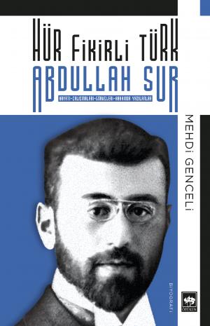 Hür Fikirli Türk Abdullah Sur