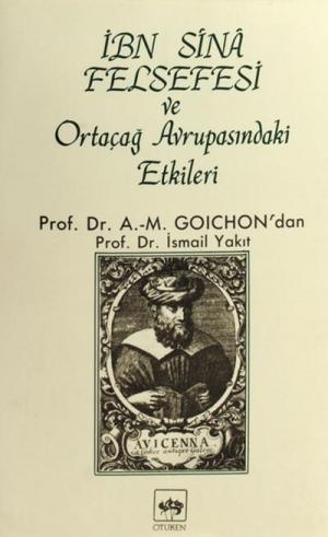 Ötüken Kitap | İbn-i Sina Felsefesi ve Ortaçağ Avrupasındaki Etkileri