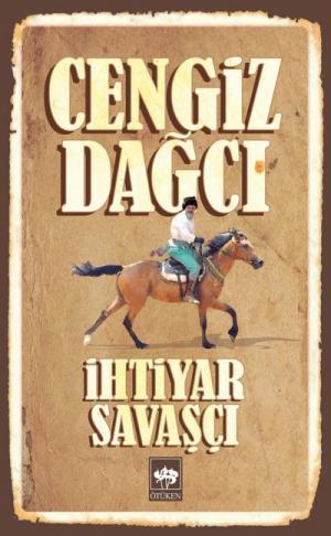 Ötüken Kitap | İhtiyar Savaşçı Cengiz Dağcı