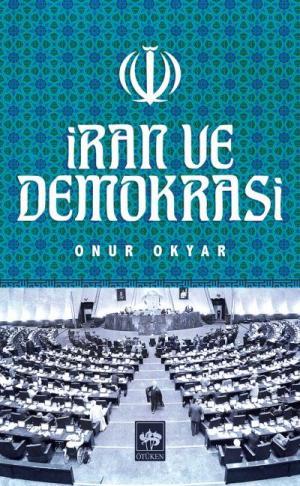 Ötüken Kitap | İran ve Demokrasi Onur Okyar