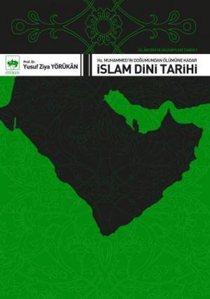 İslam Dini ve Mezhepleri Tarihi 1