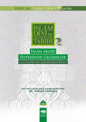 Ötüken Kitap | İslam Dini ve Mezhepleri Tarihi 2 Yusuf Ziya Yörükan