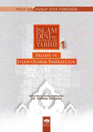 İslam Dini ve Mezhepleri Tarihi 4