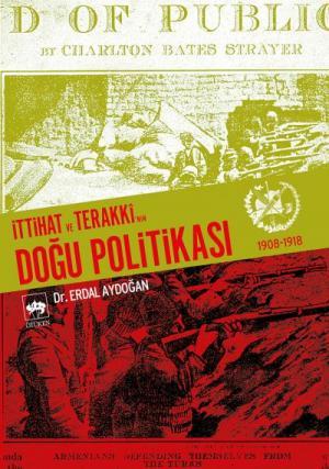 Ötüken Kitap | İttihat ve Terakki'nin Doğu Politikası Erdal Aydoğan