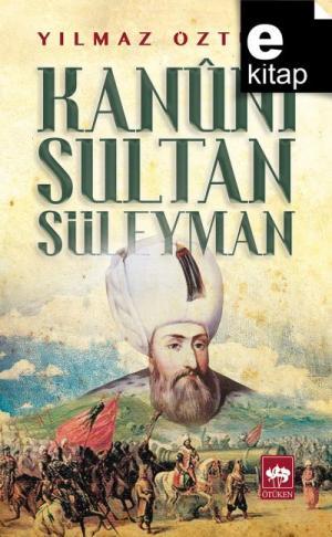 Kanuni Sultan Süleyman / e-kitap