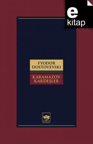 Karamazov Kardeşler Tam Metin - 2 Cilt / e-kitap