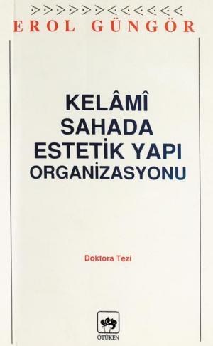 Kelami Sahada Estetik Yapı Organizasyonu