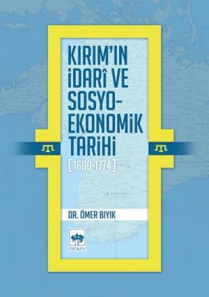 Kırım'ın İdari ve Sosyo-Ekonomik Tarihi (1600 - 1774)