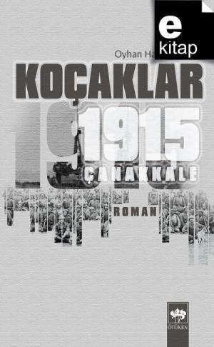 Koçaklar 1915 - Çanakkale / e-kitap