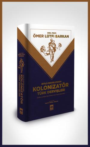 Kolonizatör Türk Dervişleri
