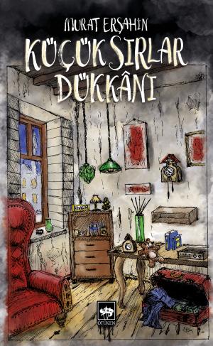 Ötüken Kitap | Küçük Sırlar Dükkanı Murat Erşahin