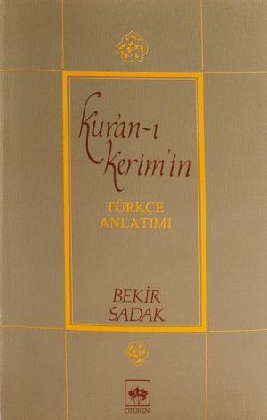 Kur'an-ı Kerim ve Türkçe Anlatımı