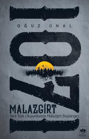 Ötüken Kitap | Malazgirt 1071 Oğuz Ünal