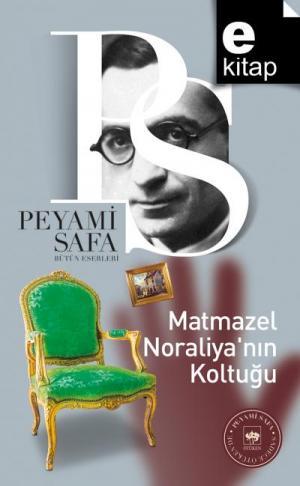 Ötüken Kitap | Matmazel Noraliya'nın Koltuğu Peyami Safa