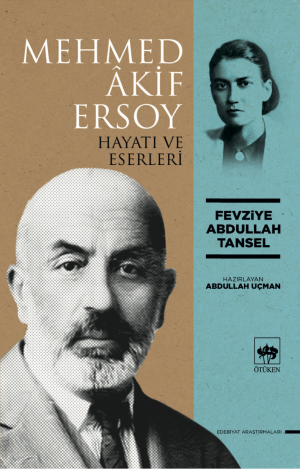 Ötüken Kitap | Mehmed Akif Ersoy Fevziye Abdullah Tansel
