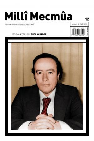 Milli Mecmua Sayı 12 / Ocak - Şubat 2020