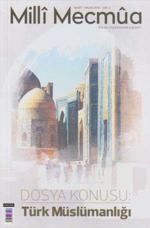 Ötüken Kitap | Milli Mecmua Sayı 2 / Mart - Nisan 2018
