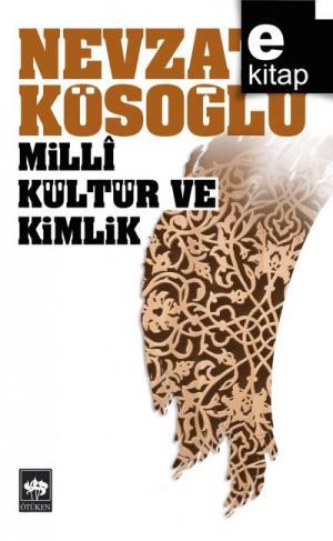 Milli Kültür ve Kimlik / e-kitap