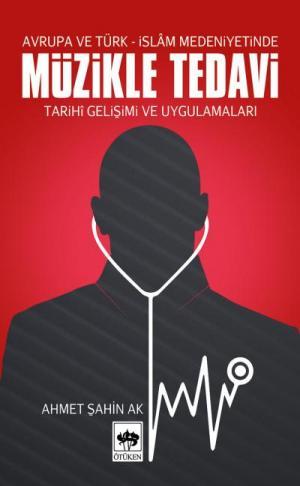 Ötüken Kitap | Müzikle Tedavi Ahmet Şahin Ak