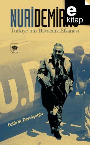 Ötüken Kitap | Nuri Demirağ Fatih M. Dervişoğlu
