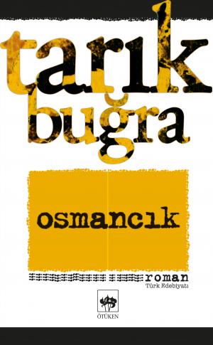 Ötüken Kitap | Osmancık Tarık Buğra