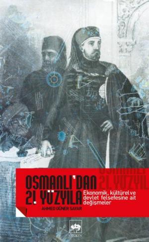 Osmanlı'dan 21. Yüzyıla